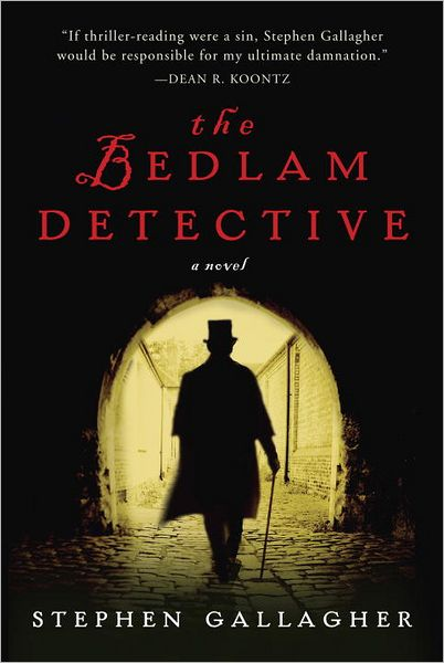 The Bedlam Detective, by Stephen Gallagher